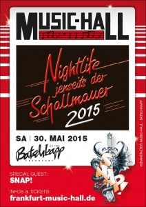 """""""Nightlife jenseits der Schallmauer"""" - 30. Mai 2015 @ Batschkapp Frankfurt"""