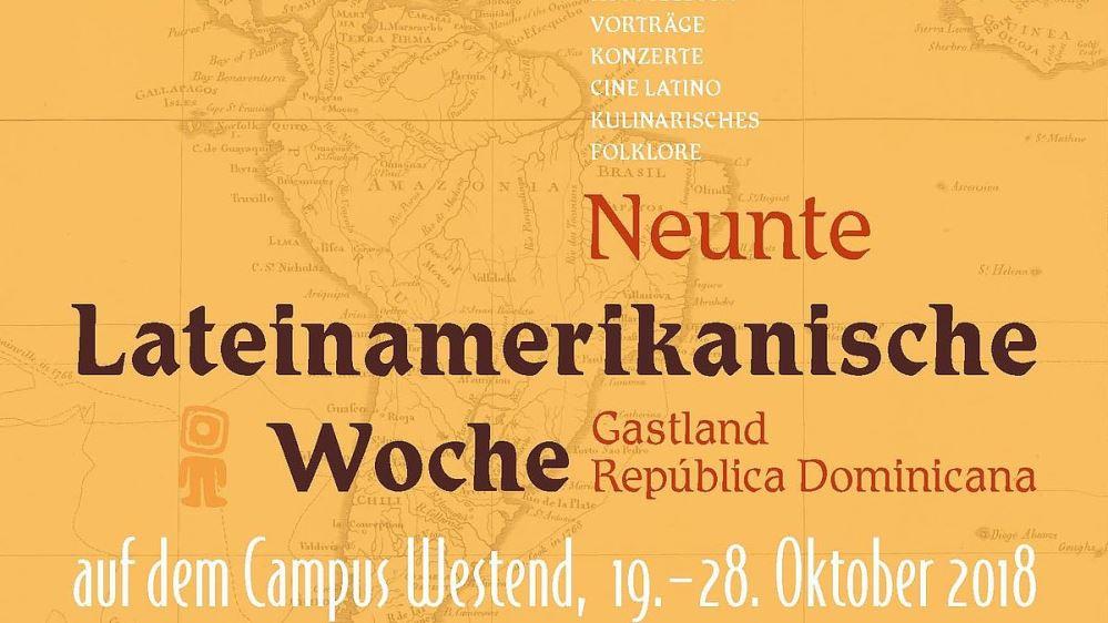 IX. Lateinamerikanische Woche auf dem Campus Westend